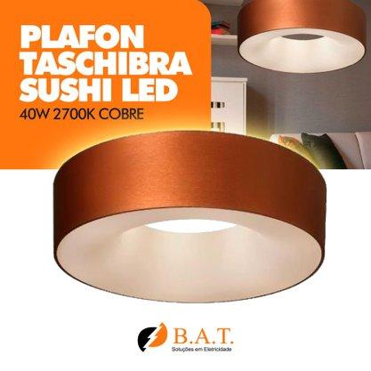 PLAFON TASCHIBRA SUSHI LED 40W 2700K COBRE